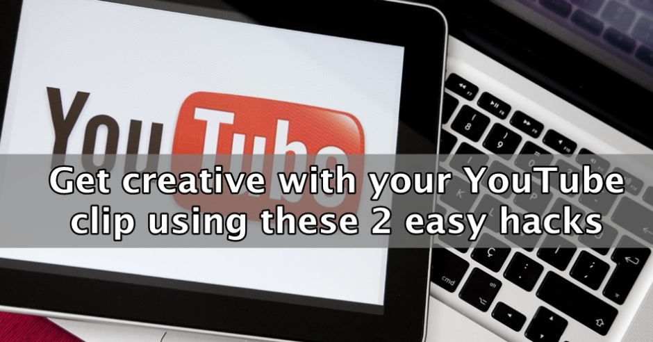 Two creative YouTube tips for your video marketing